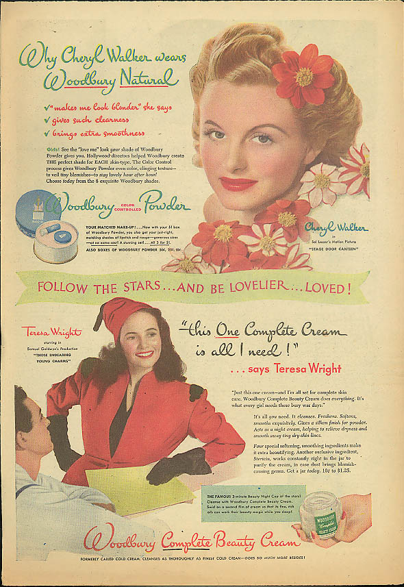 Cheryl Walker for Woodbury Powder / Teresa Wright for Woodbury Cream ad 1944