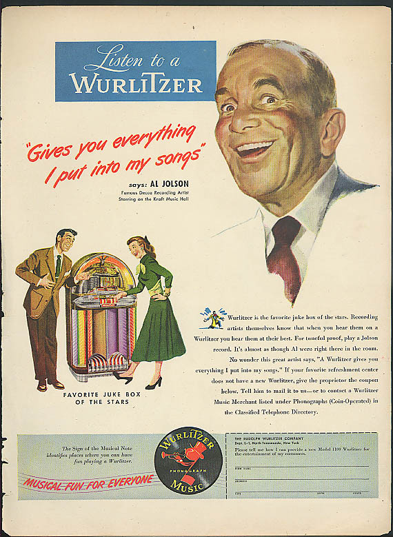 Al Jolson says Wurlitzer Juke Box gives you everything ad 1948