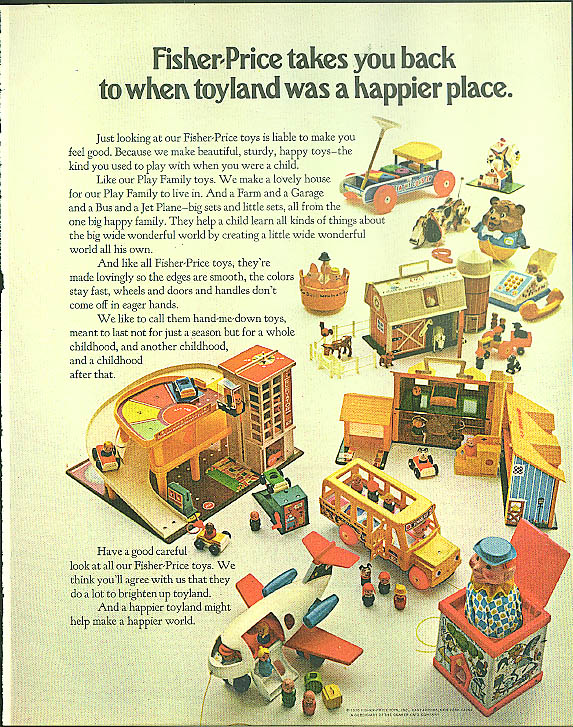 Fisher-Price takes you back to toyland as a happier place ad 1970 Airplane Bus