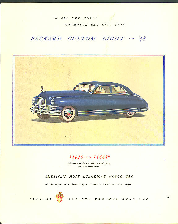 In all the world no motor car like this Packard Custom Eight ad 1948