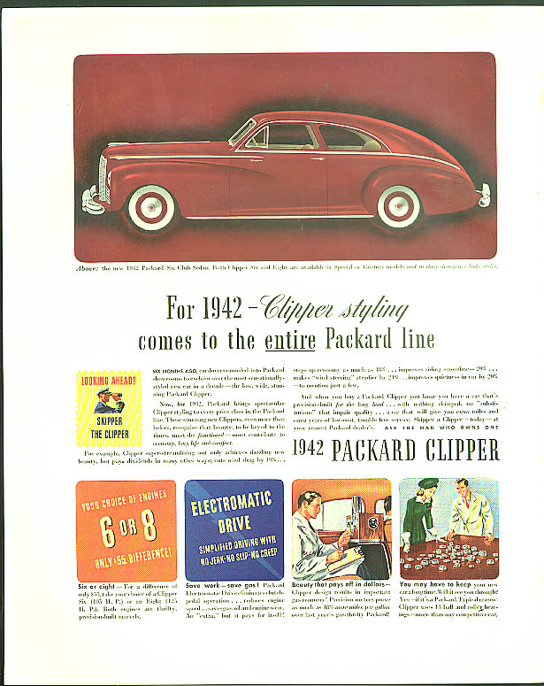 Clipper styling comes to the entire line Packard Six Club Sedan ad 1942