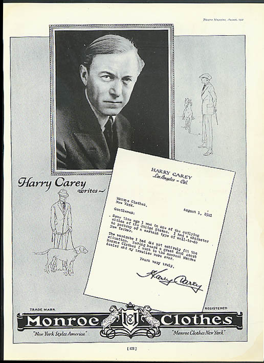 Actor Harry Carey for Monroe Clothes New York ad 1922