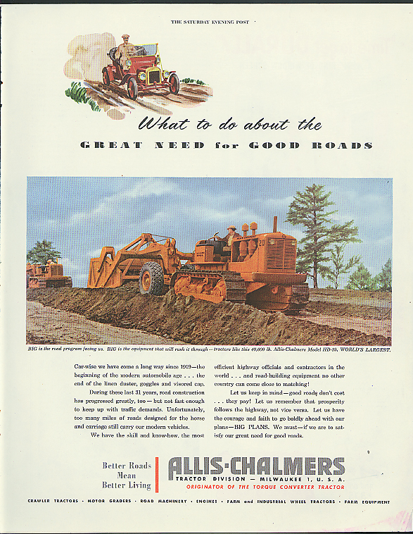 Image for What to do about the great need for good roads Allis-Chalmers Tractor ad 1950