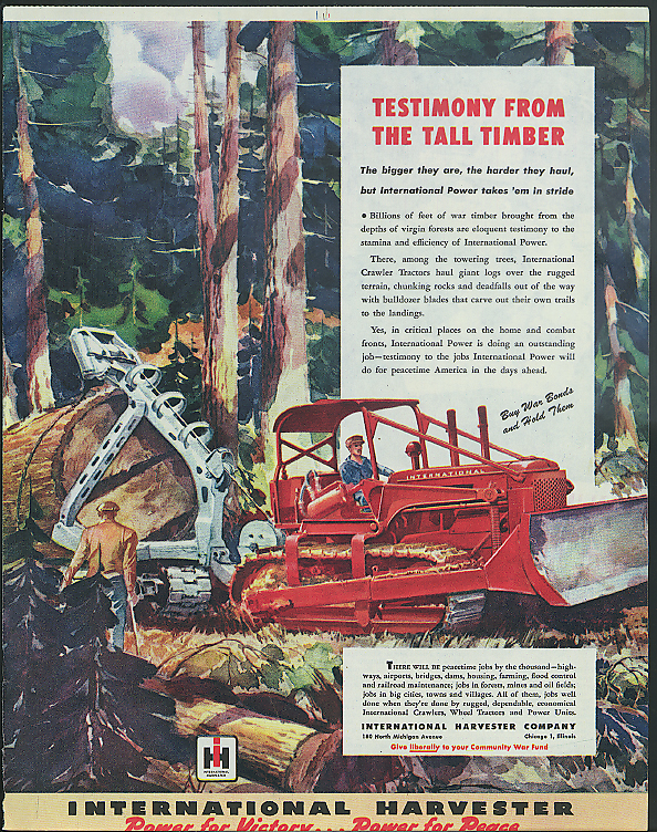 Image for Testimony from the Tall Timber International Crawler Tractor ad 1945