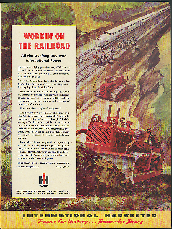 Image for Workin' on the Railroad International Crawler Tractor ad 1945