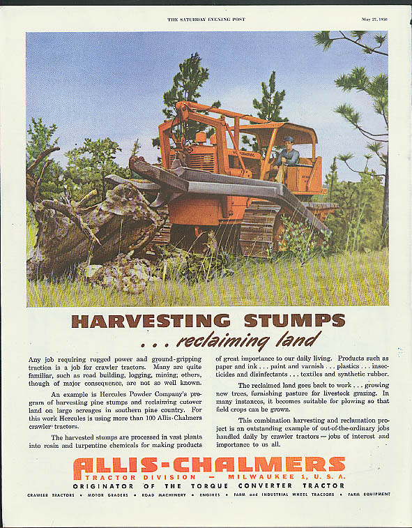 Image for Harvesting Stumps reclaiming land Allis-Chalmers Tractors ad 1950