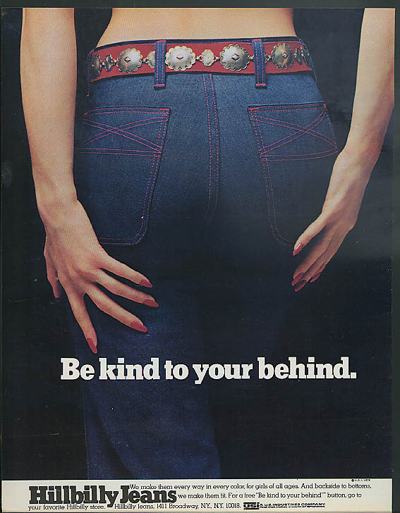 Be kind to your behind. Hillbilly Jeans ad 1973 blue denim