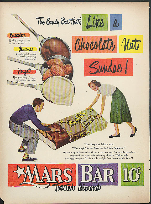 Like a Chocolate Nut Sundae! Mars Bar candy ad 1950 boy & gal