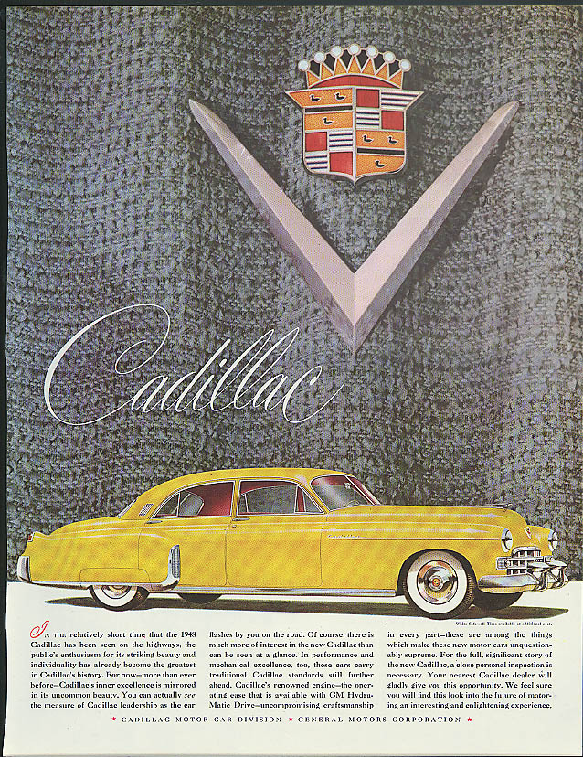 In the relatively short time the 1948 Cadillac has been seen ad 4-door sedan