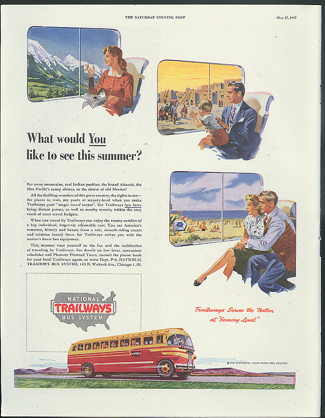 What would YOU like to see this summer? Trailways Bus ad 1947