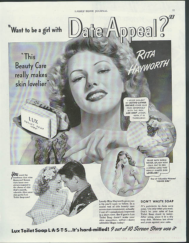 A girl with date appeal? Rita Hayworth for Lux Toilet Soap ad 1944