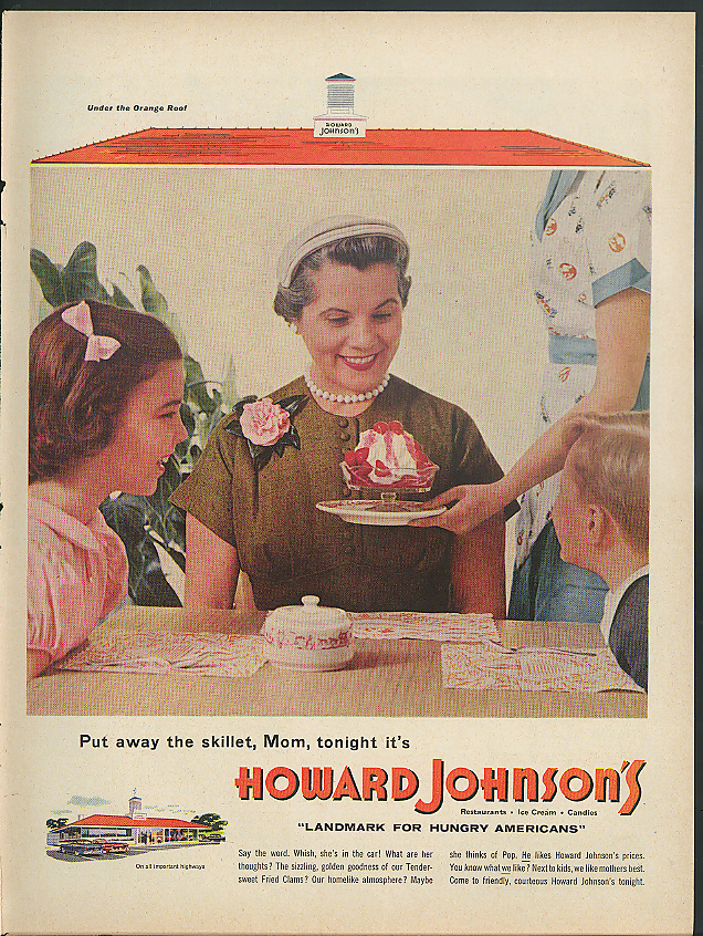 Image for Put away the skillet, Mom, tonight it's Howard Johnson's ad 1955 ice cream