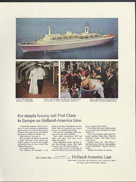 For simple luxury sail First Class Holland-America S S Rotterdam ad 1966