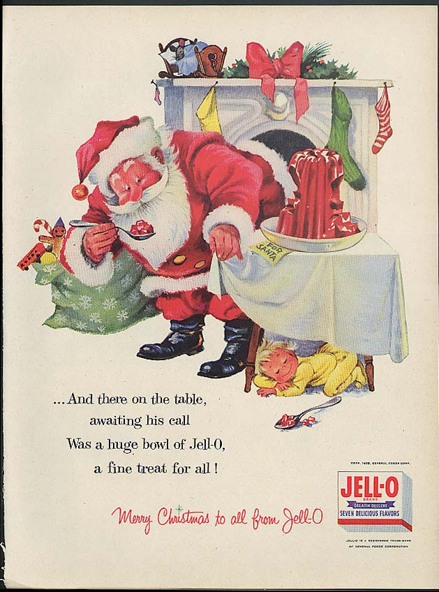 And there on the table awaiting his call Santa Claus for Jell-O ad 1955