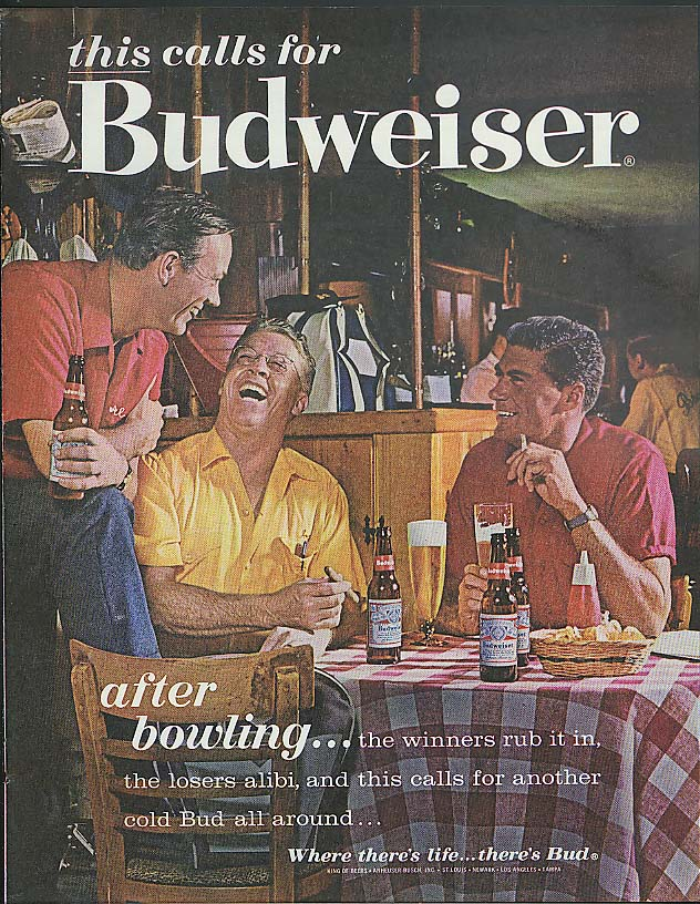After bowling this calls for Budweiser Beer ad 1963 cigar smoker