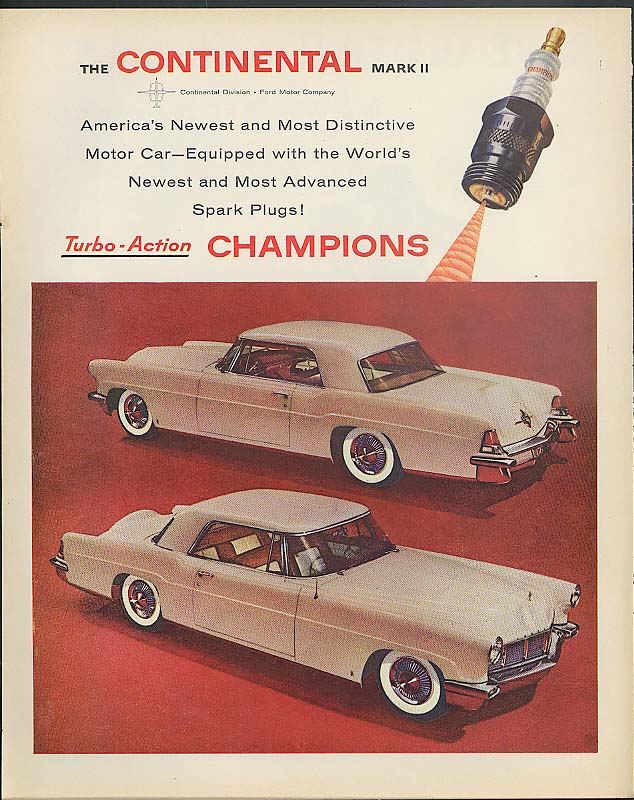 Image for The Lincoln Continental Mark II Turbo-Action Champion Spark Plugs ad 1956