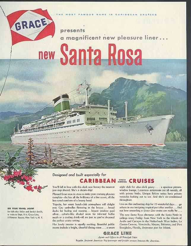 Grace Line presents the magnificent new pleasure liner S S Santa Rosa ad 1958