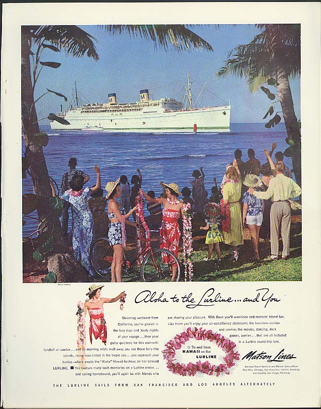 Aloha to the S S Lurline and you Matson Lines ad 1952