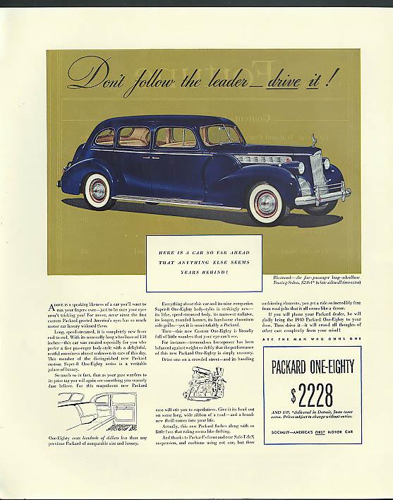 Don't follow the leasder - drive it! Packard 180 Touring Sedan ad 1940
