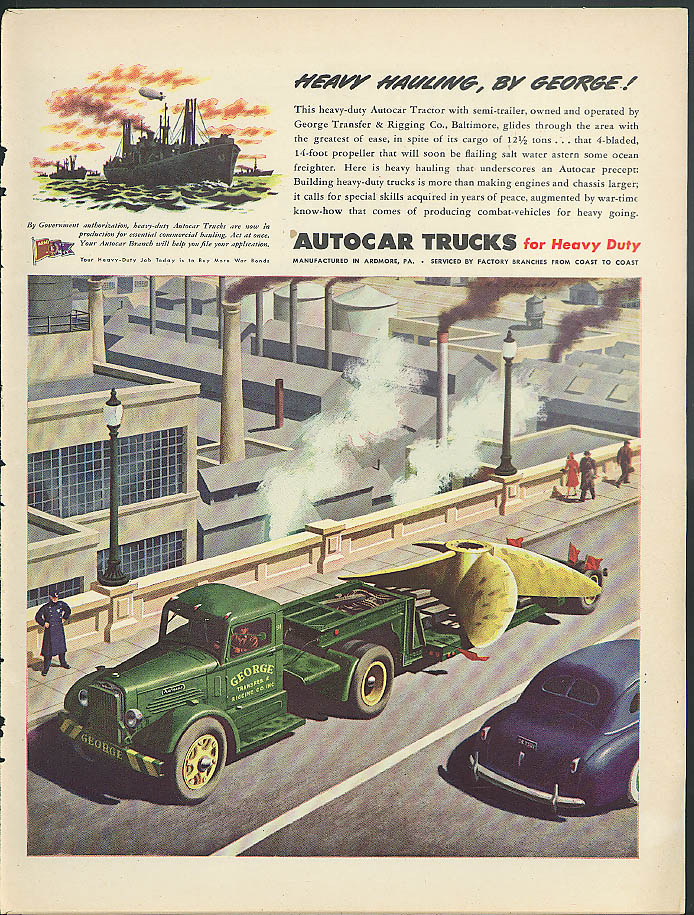 14-ton Propeller Heavy Hauling by George Transfer Autocar Truck ad 1945