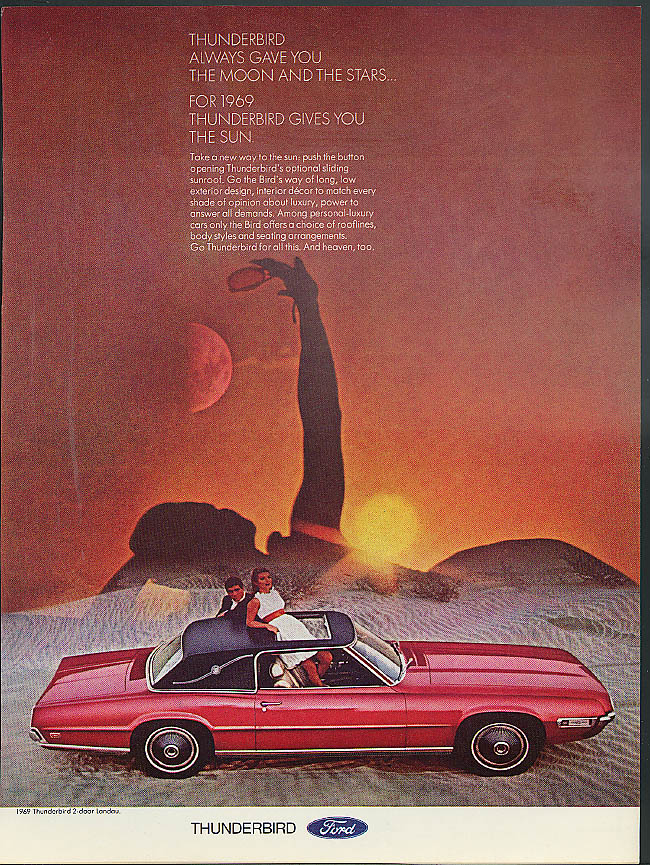 Image for Ford Thunderbird always gave you the moon & the stars - Now, the sun ad 1969