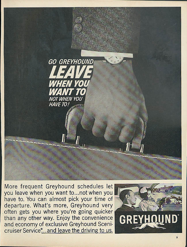 Leave when you want to not when you have to Greyhound Bus ad 1962 Negro models