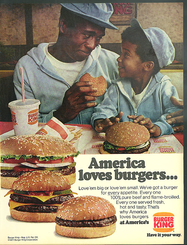 America loves burgers big or small Burger King ad 1977 Negro dad & boy