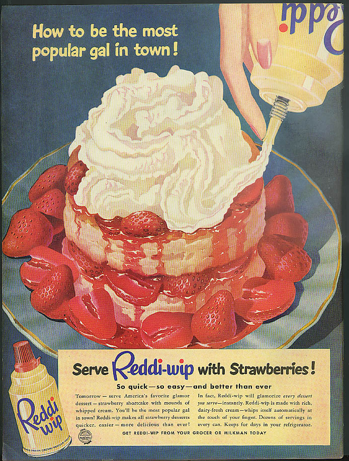 Image for How to be the most popular gal in town! Reddi-Wip with Strawberries ad 1951