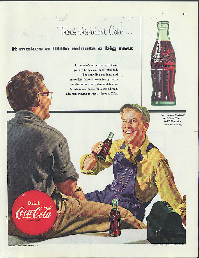 It makes a little minute a big rest Coca-Cola ad 1954 worker bib overalls