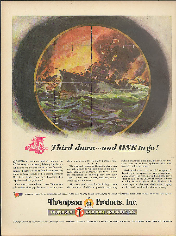 Image for Third down & ONE to go Thompson Products ad 1944 sub sinks Jap destroyer