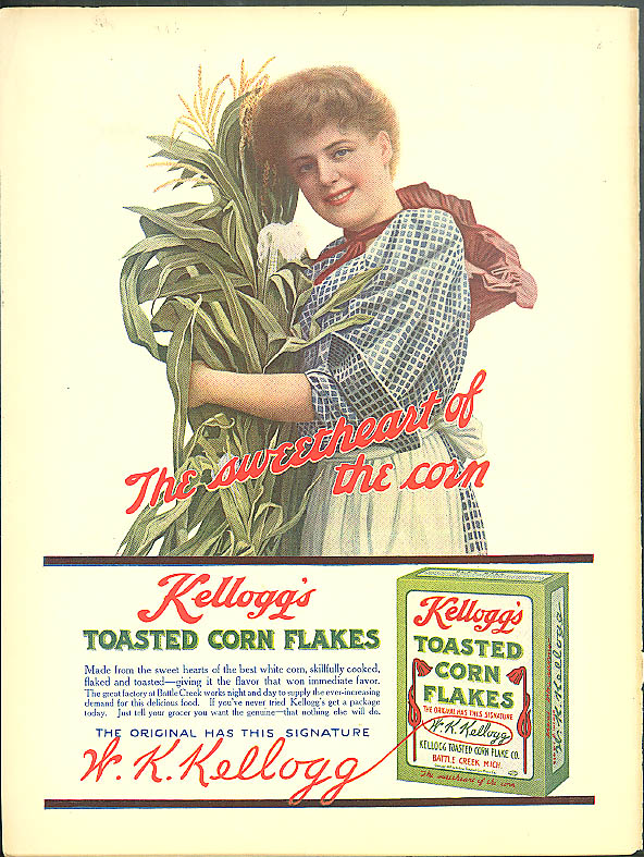 The Sweetheart of the Corn - Kellogg's Toasted Corn Flakes ad 1911