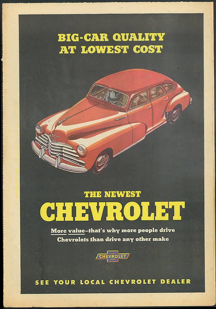 Big-Car Quality at Lowest Cost The Newest Chevrolet ad 1947