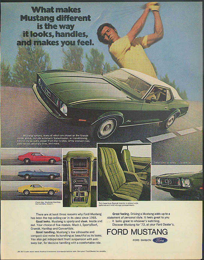 What makes Mustang different ad 1973 Grande Convertible & Mach I