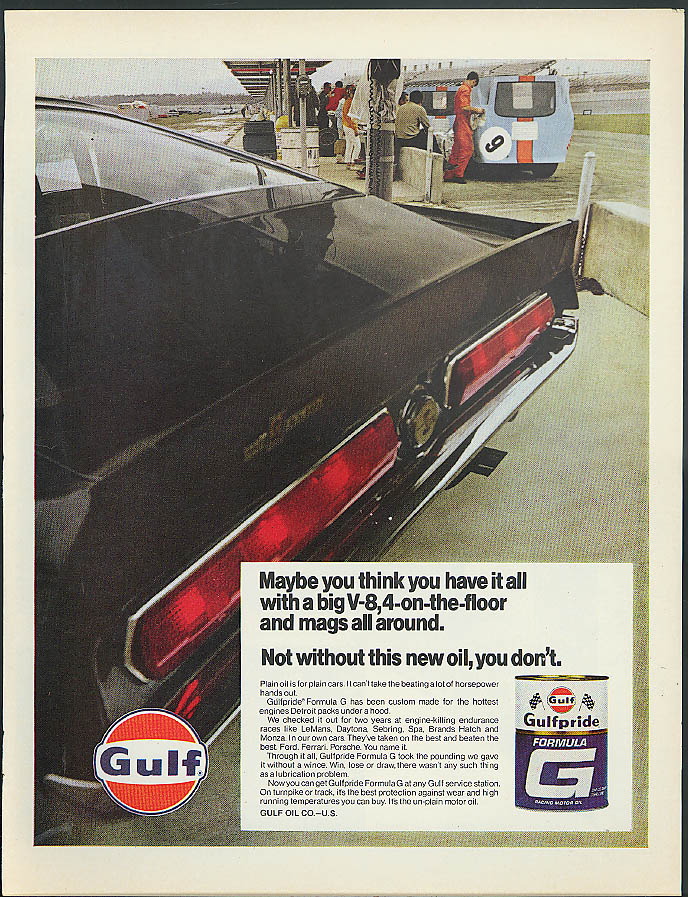 Image for Think you have it all Gulfpride Formula G Motor Oil ad 1968 Shelby Mustang
