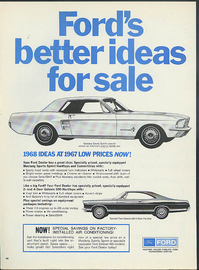 Ford's better ideas for sale Mustang Sport Sprint Galaxie 500 ad 1967