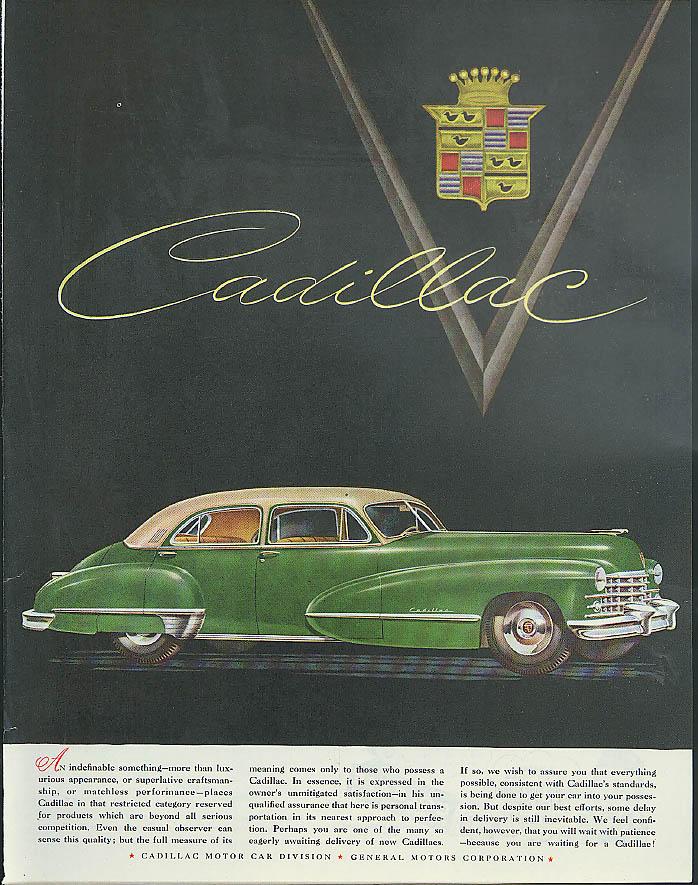 An indefinable something - superlative craftsmanship Cadillac ad 1947 Post
