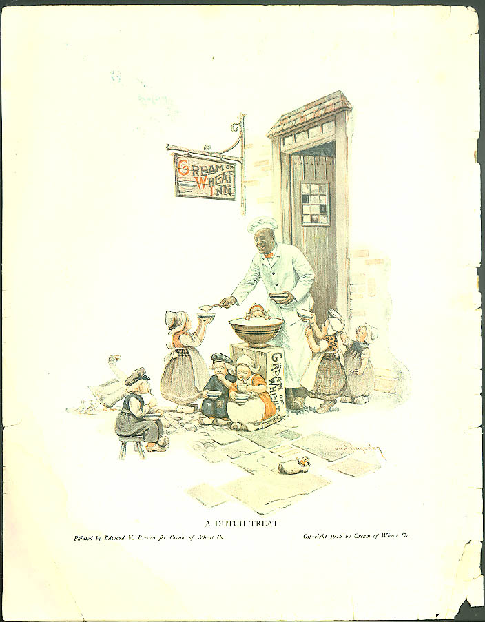 A Dutch Treat Cream of Wheat ad 1915 Rastus serves Dutch children at Inn