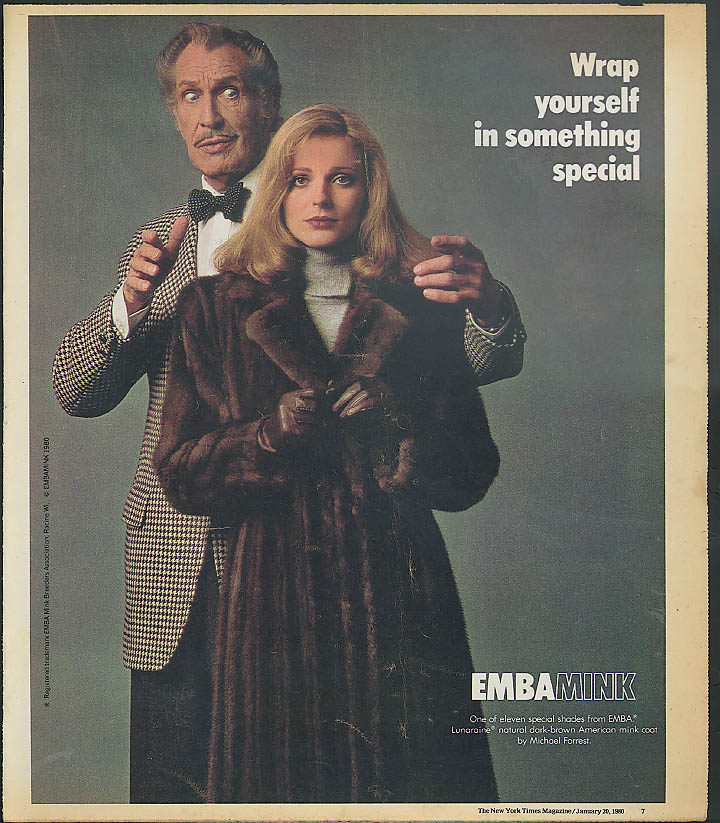Wrap yourself in something special Vincent Price for Emba Mink ad 1980