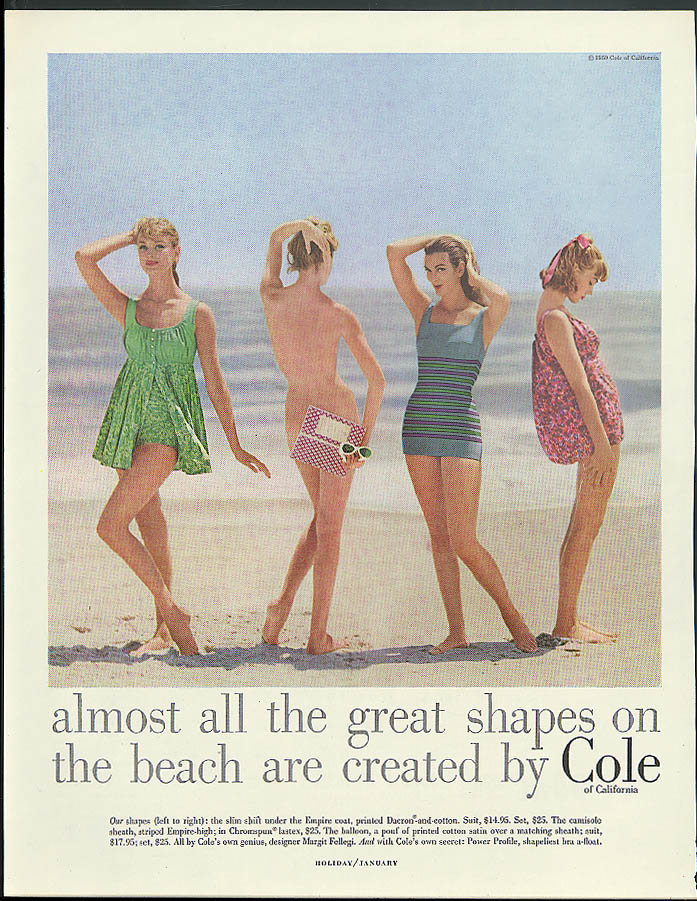 Almost all the great shapes on the beach are created by Cole Swimsuits ad 1959