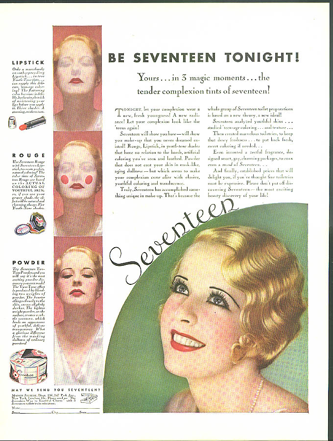 Be Seventeen Tonight! Seventeen Lipstick Rouge Face Powder ad 1932
