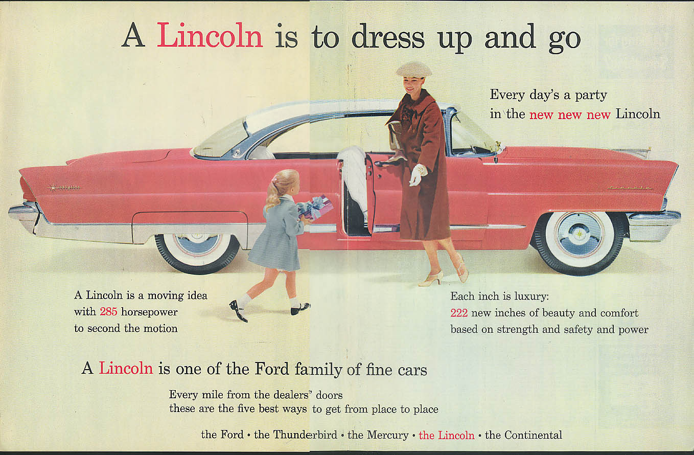 A Lincoln Premiere Coupe is to dress up and go Ford Motor Company ad 1956