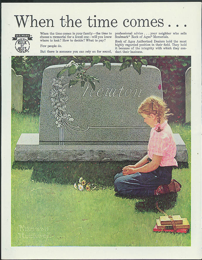 When the time comes Rock of Ages Tombstone Memorials ad 1965 Norman Rockwell