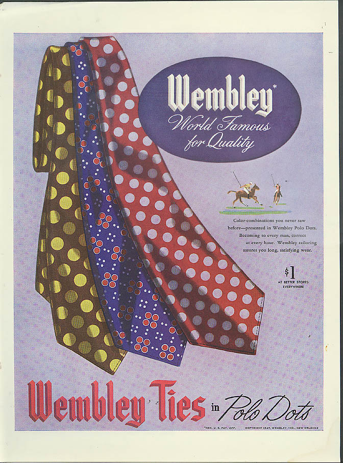 Color-combinations you never saw before Wembley Ties in Polo Dots ad 1947