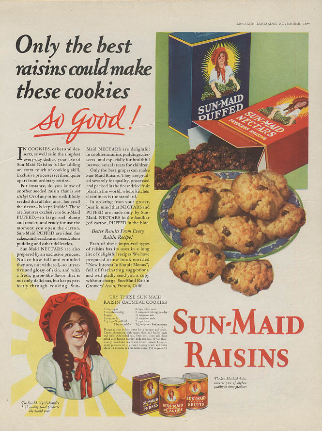 Image for Only the best could make these cookies so good! Sun Maid Raisins ad 1929