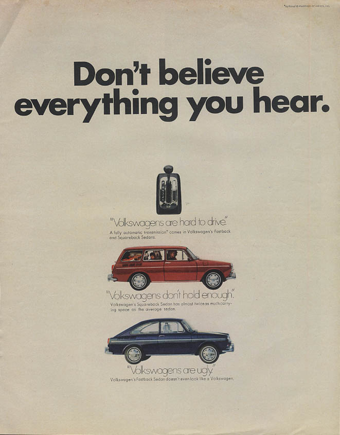 Don't believe everything you hear Volkswagen Squareback & Fastback ad 1969