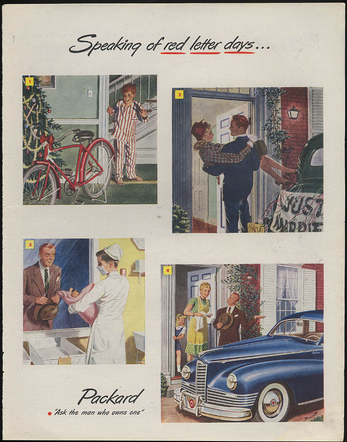 Speaking of red letter days Packard ad 1947 Christmas bike 1st home 1st baby