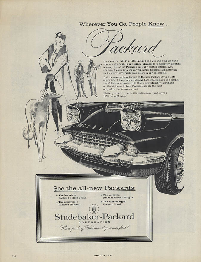 Whever You Go, People Know Packard ad 1958 The car is always a standout