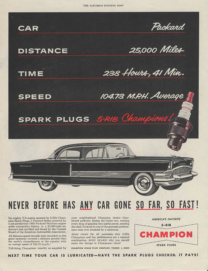 Never any car gone so far so fast Packard Patrician Champion Spark Plugs ad 1955