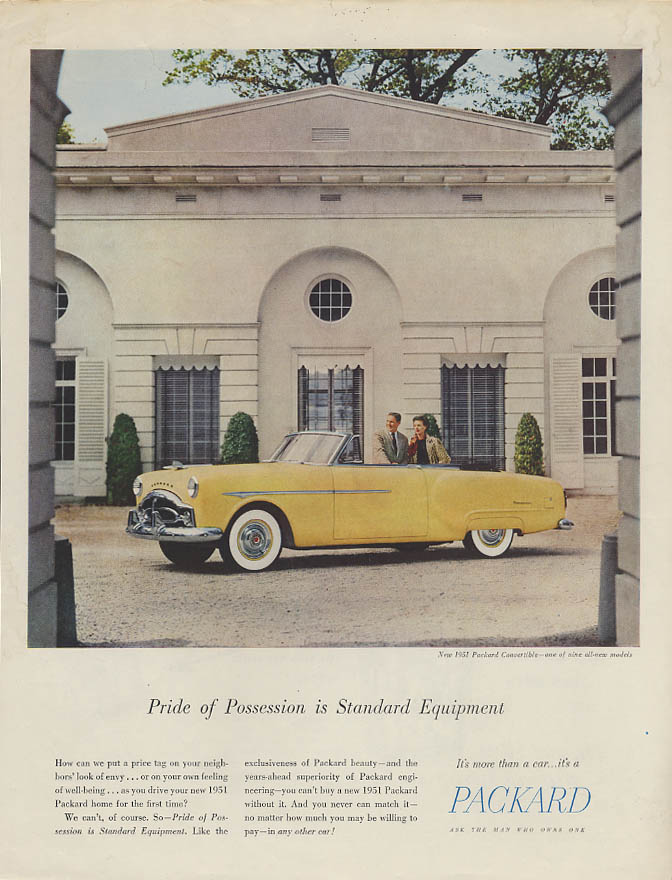 Pride of Possession is Standard Equipment Packard Convertible ad 1951 Holiday