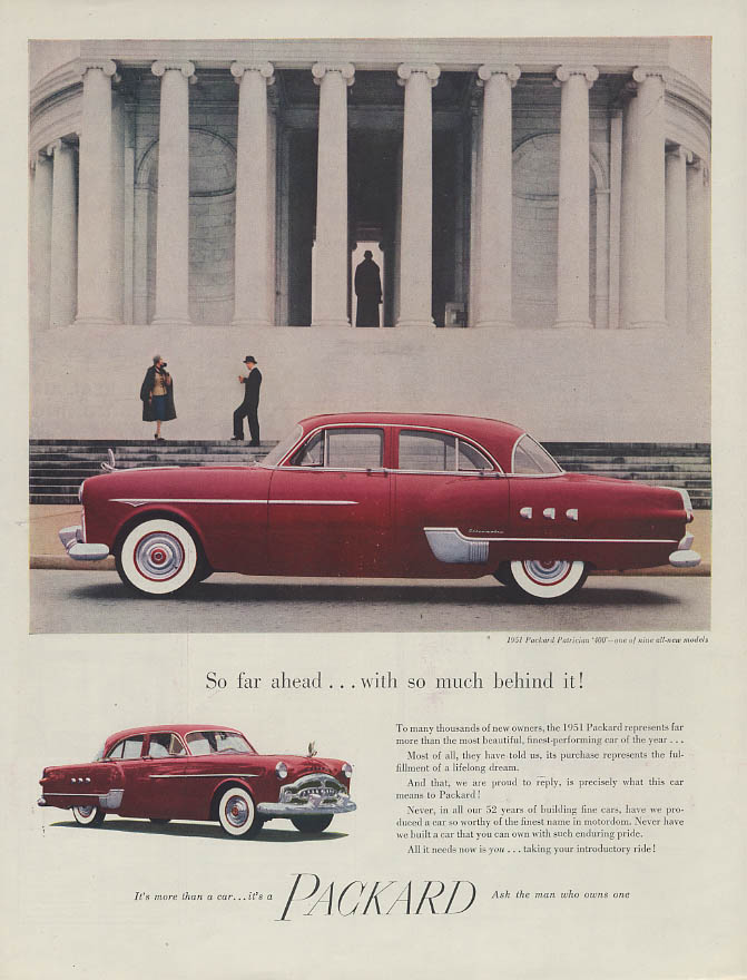 So far ahead with so much behind it! Packard Patrician 400 ad 1951 Holiday